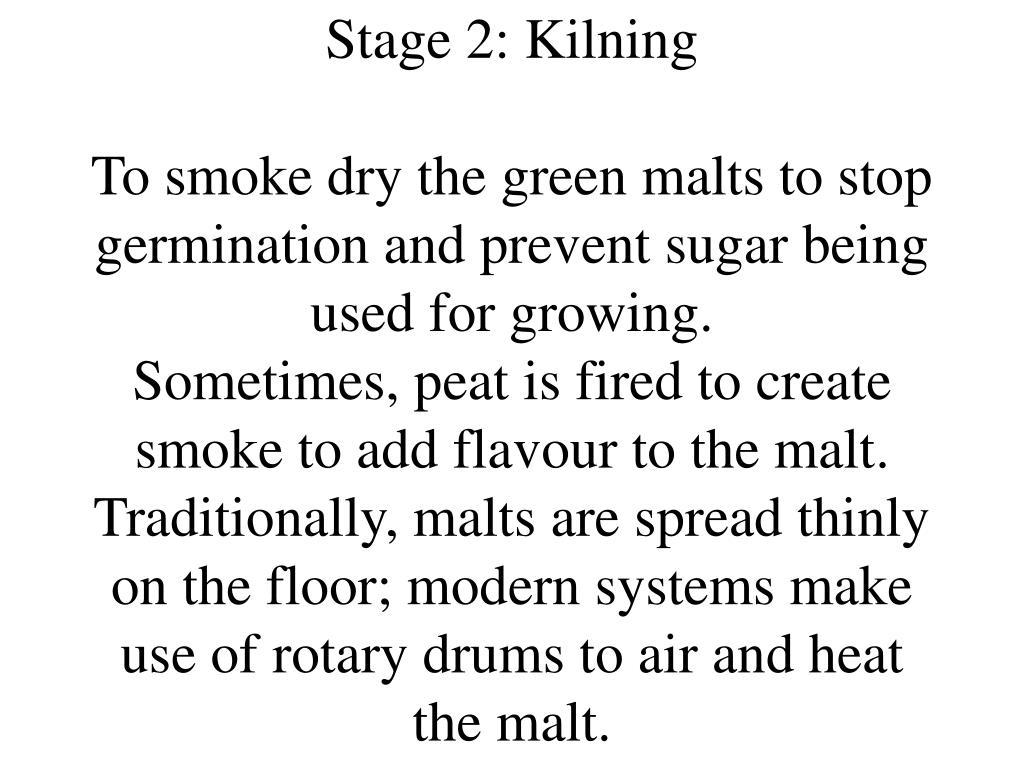 Stage 2: Kilning