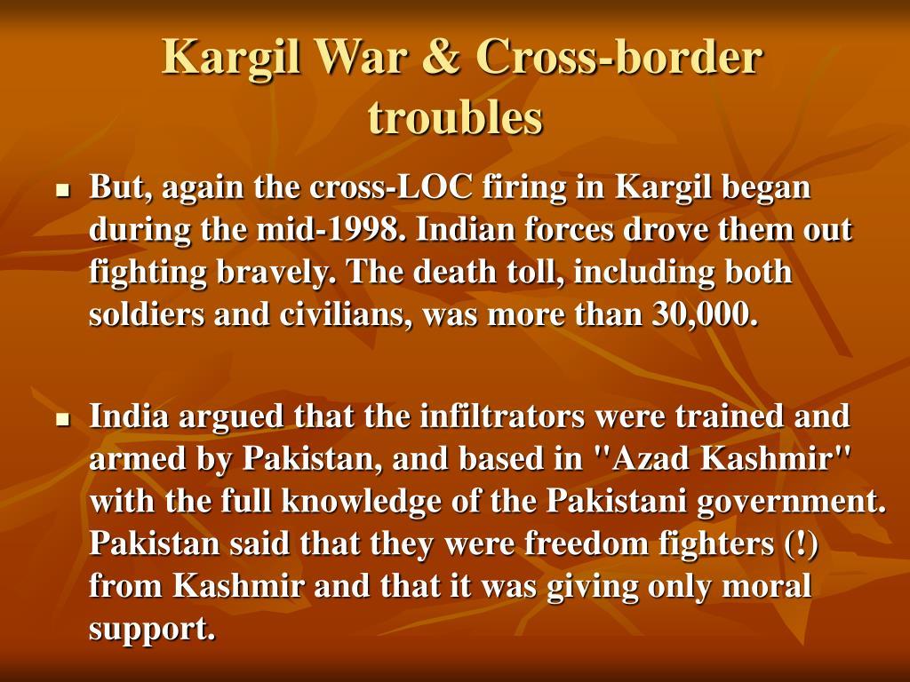 Kargil War & Cross-border troubles