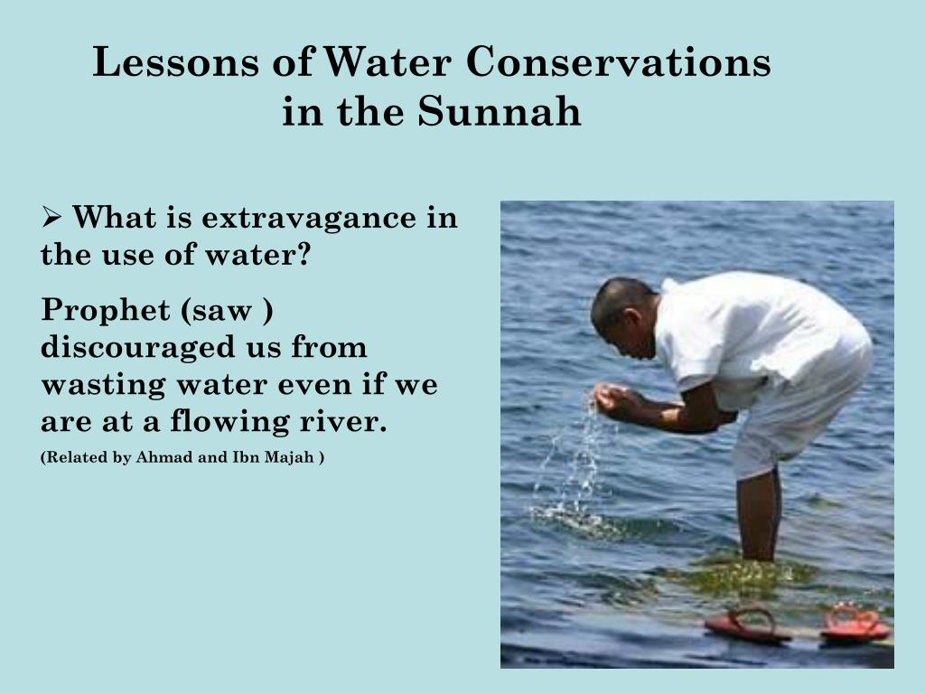 Lessons of Water Conservations in the Sunnah