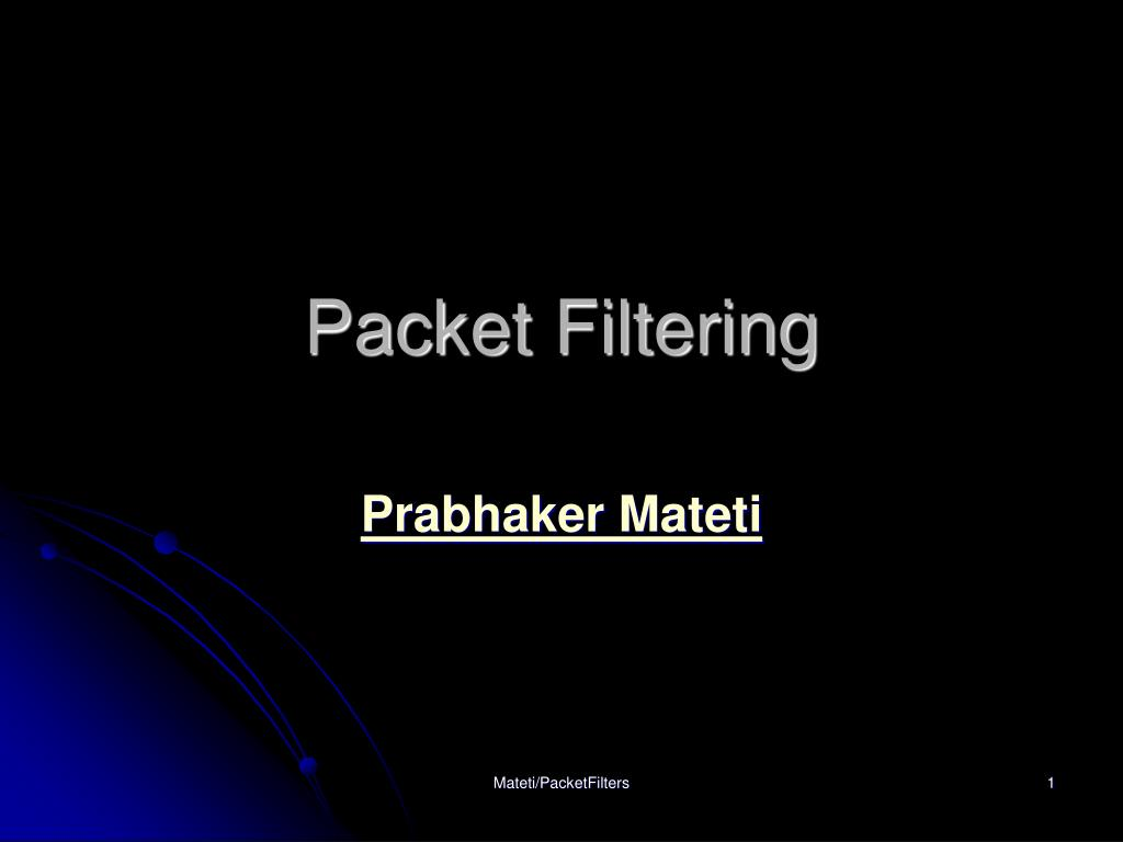 packet filtering l.