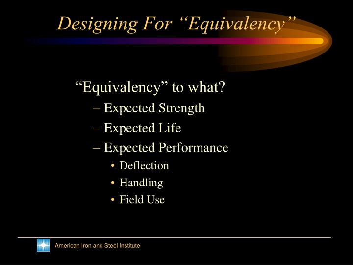 Designing for equivalency