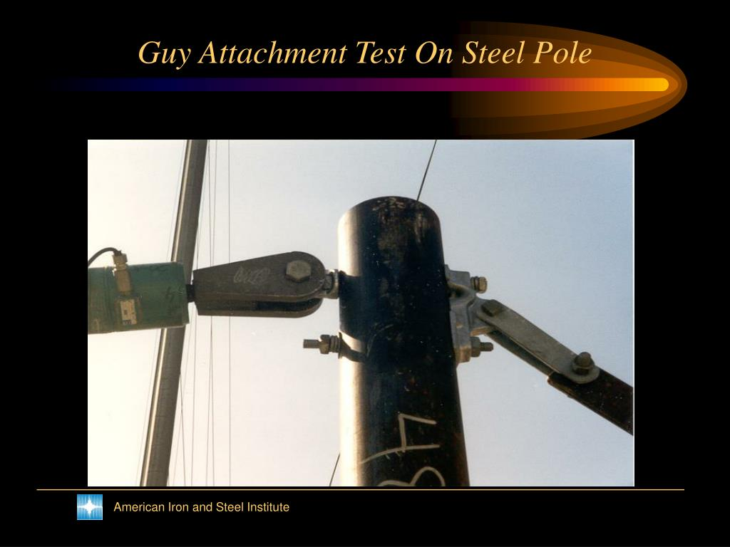 Guy Attachment Test On Steel Pole