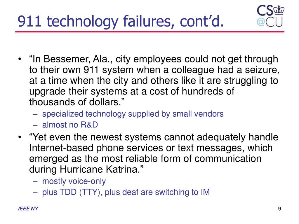 911 technology failures, cont'd.