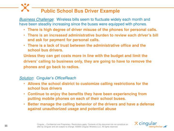 Public School Bus Driver Example