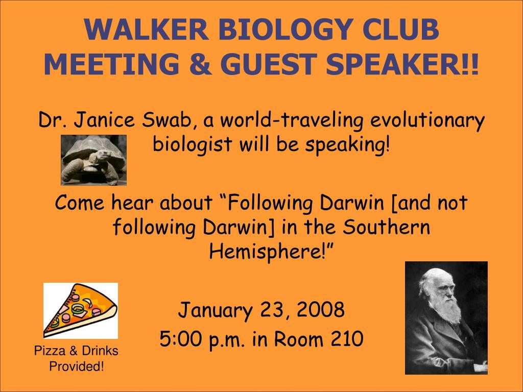 walker biology club meeting guest speaker l.