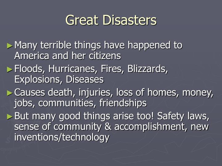 Great disasters