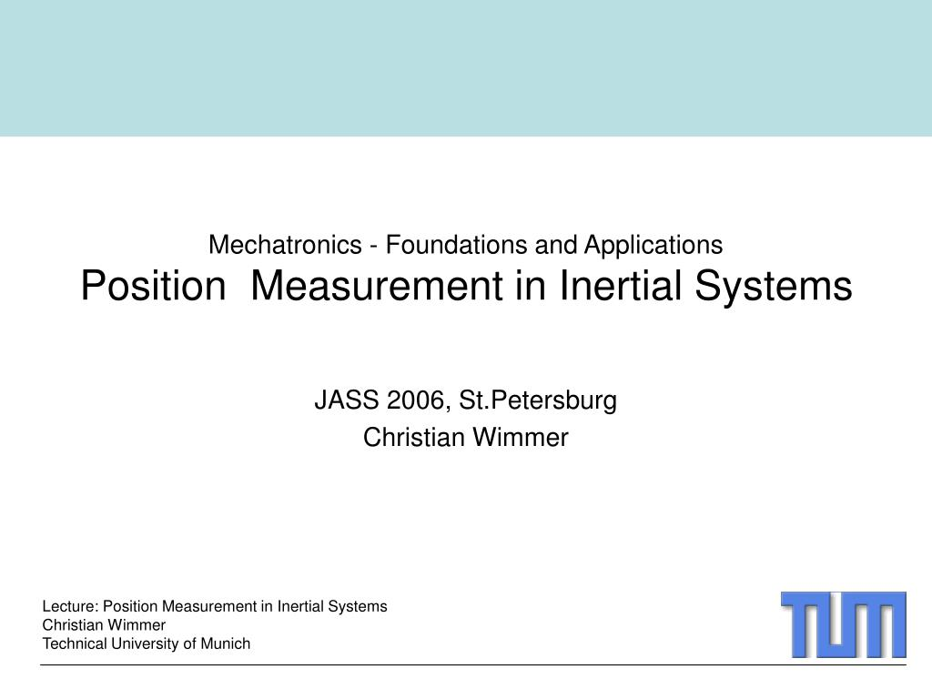 mechatronics foundations and applications position measurement in inertial systems