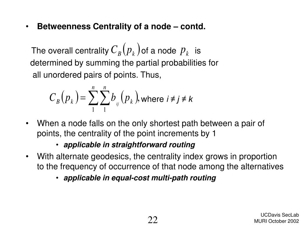 Betweenness Centrality of a node – contd.