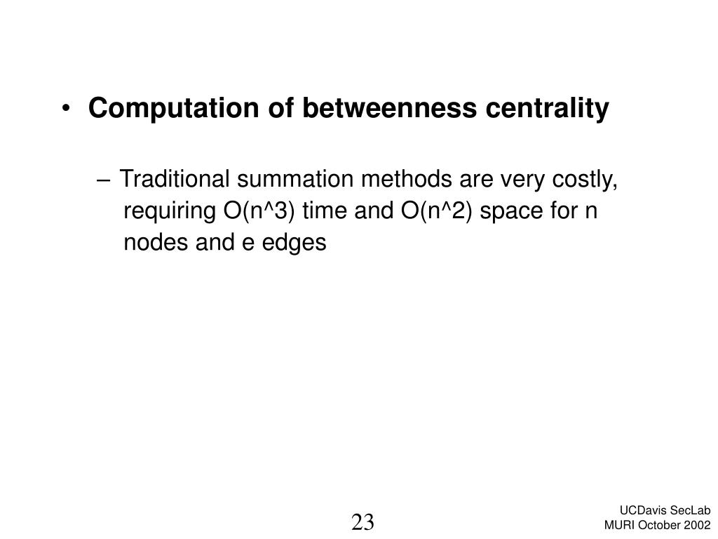 Computation of betweenness centrality