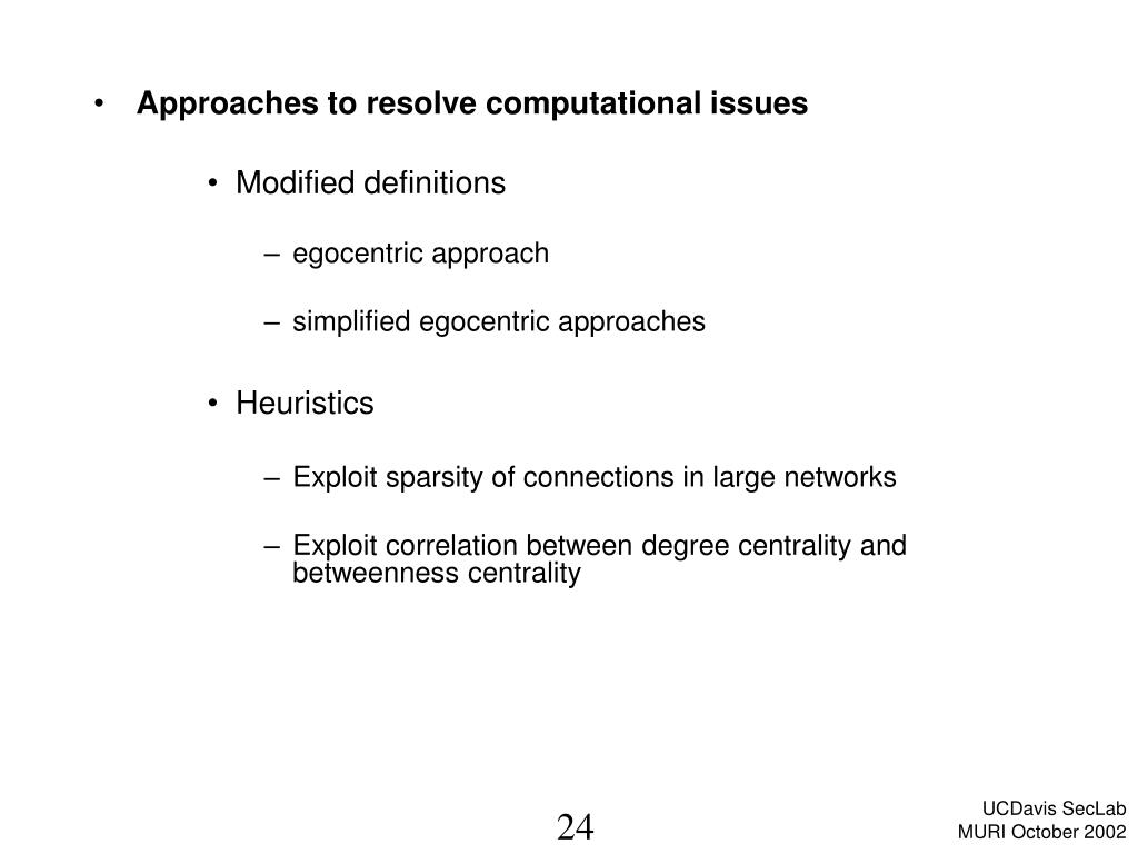 Approaches to resolve computational issues