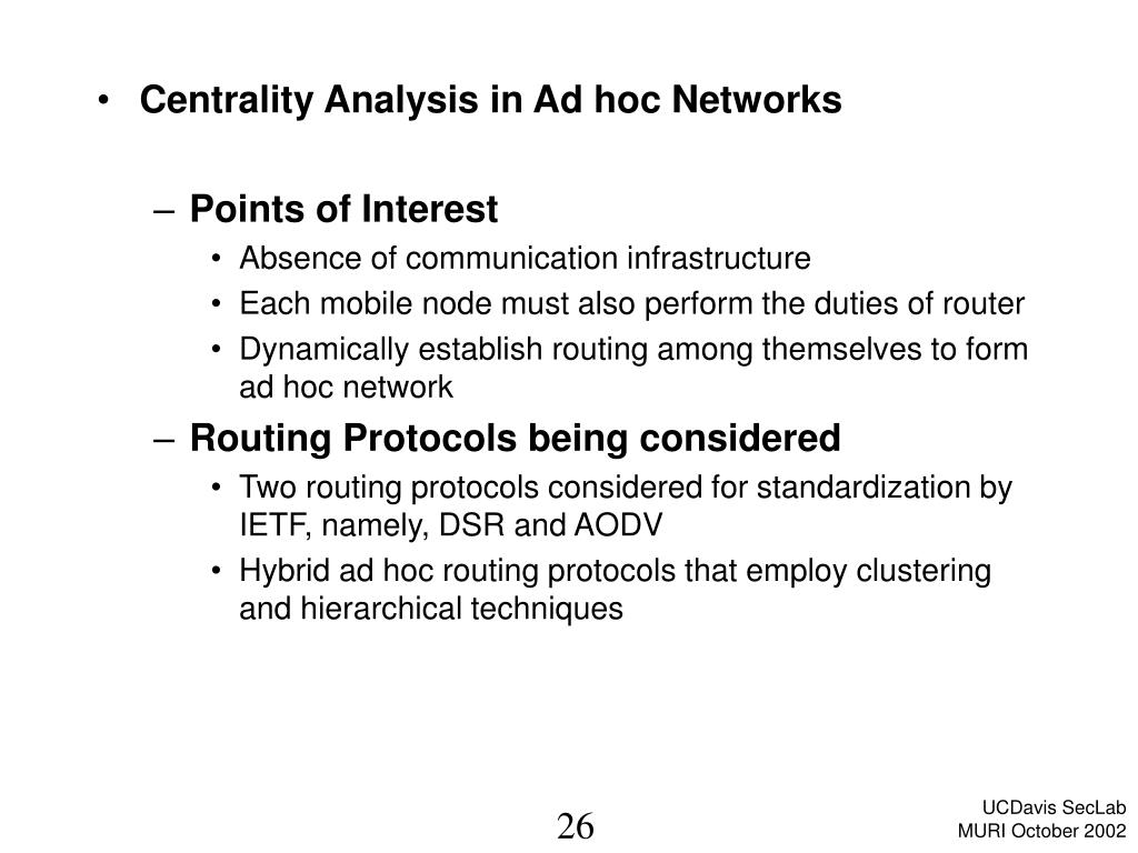 Centrality Analysis in Ad hoc Networks