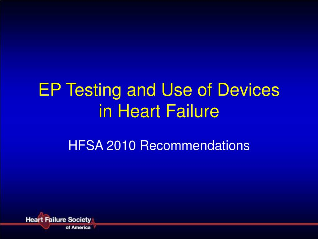 EP Testing and Use of Devices