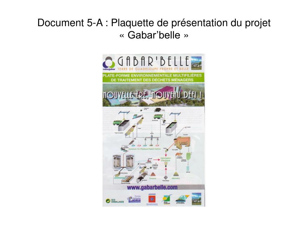 Document 5-A : Plaquette de présentation du projet «Gabar'belle»