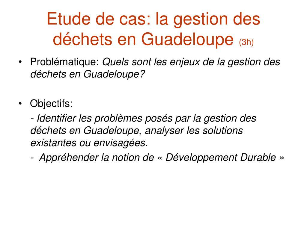 Etude de cas: la gestion des déchets en Guadeloupe