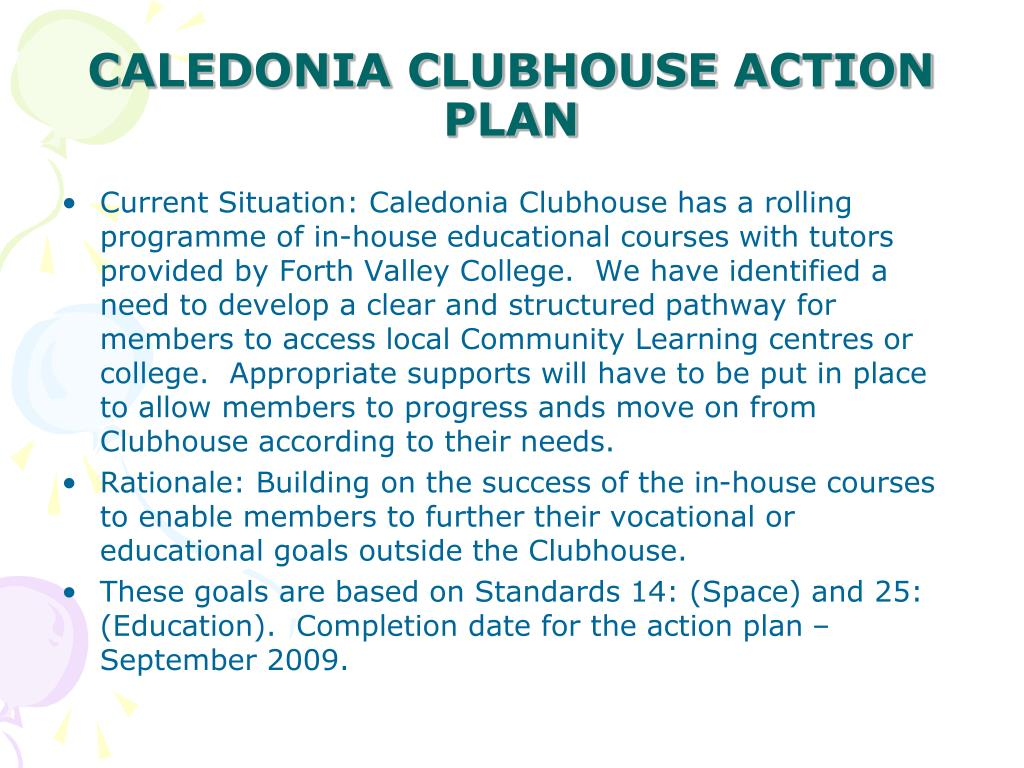 CALEDONIA CLUBHOUSE ACTION PLAN