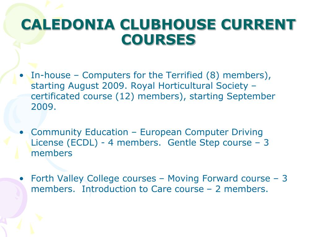 CALEDONIA CLUBHOUSE CURRENT COURSES