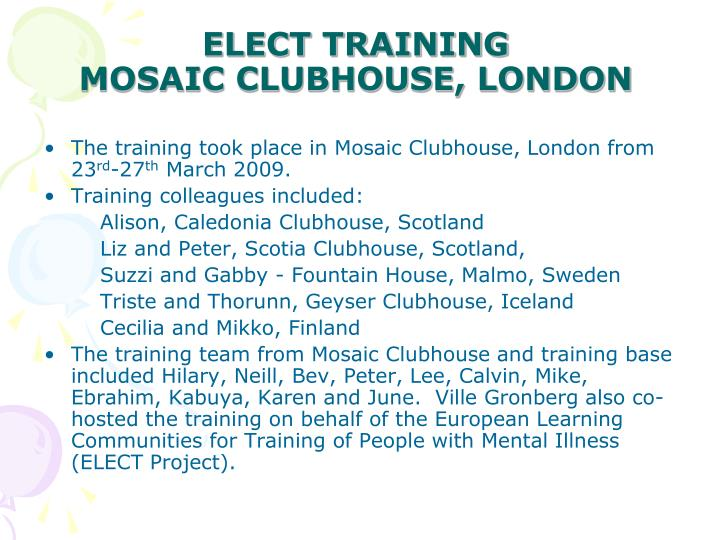 Elect training mosaic clubhouse london