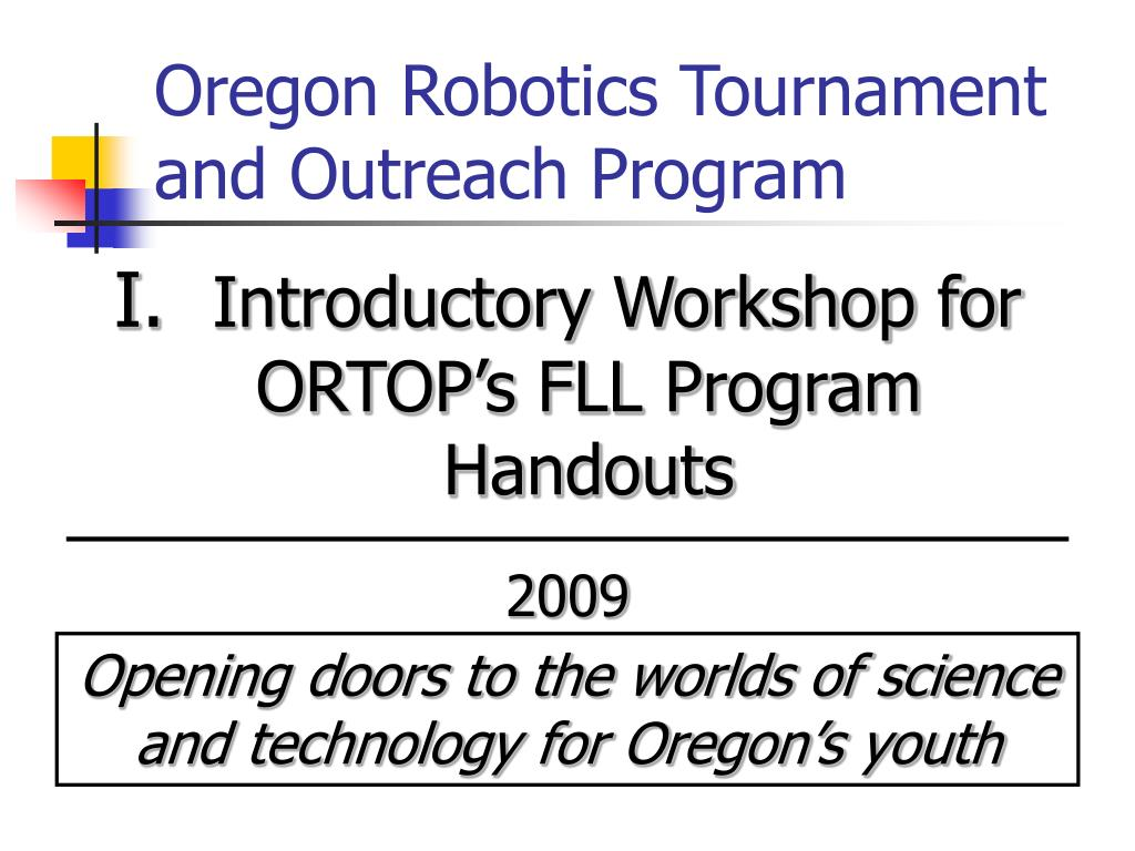 oregon robotics tournament and outreach program l.