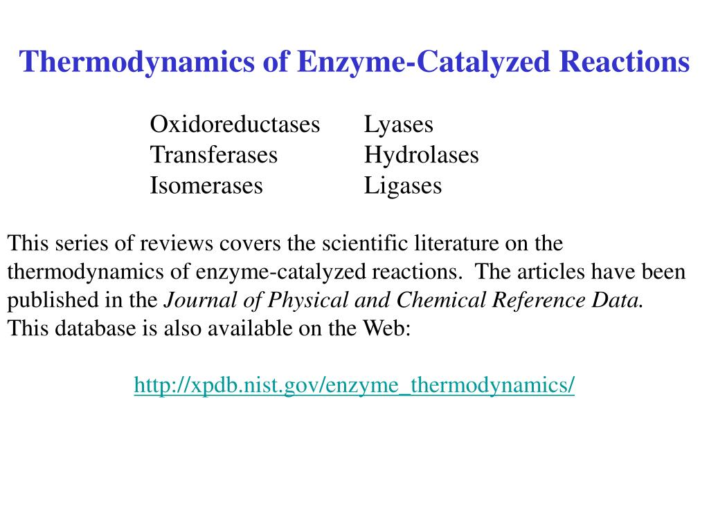 Thermodynamics of Enzyme-Catalyzed Reactions