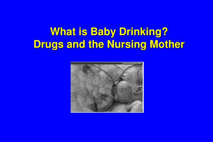 What is Baby Drinking?