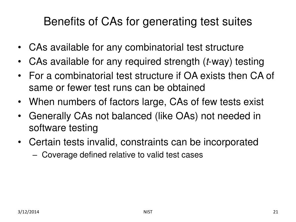 Benefits of CAs for generating test suites