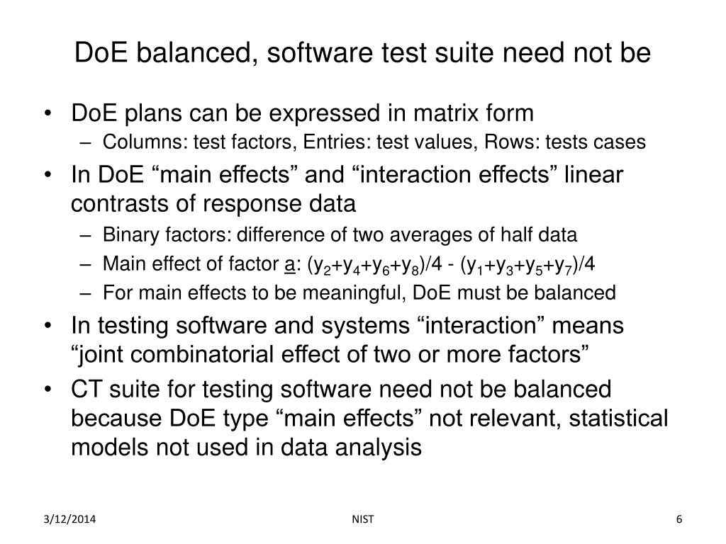 DoE balanced, software test suite need not be