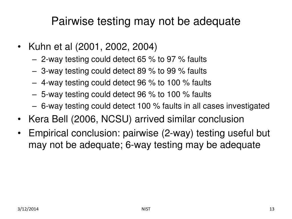 Pairwise testing may not be adequate