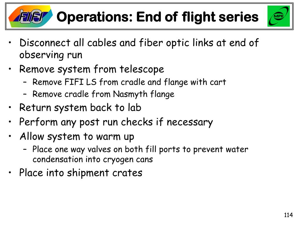 Operations: End of flight series