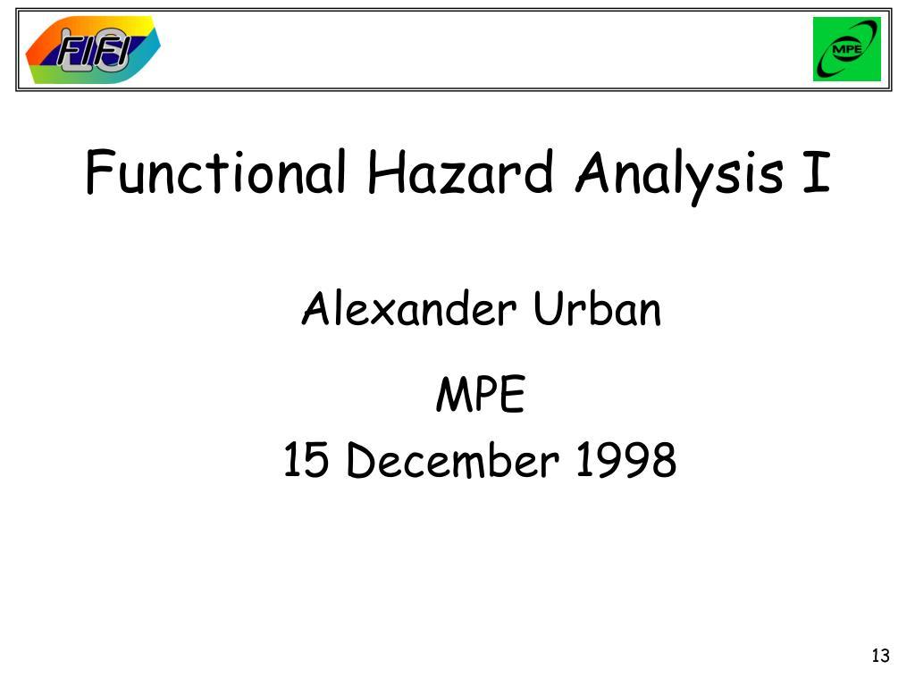 Functional Hazard Analysis I