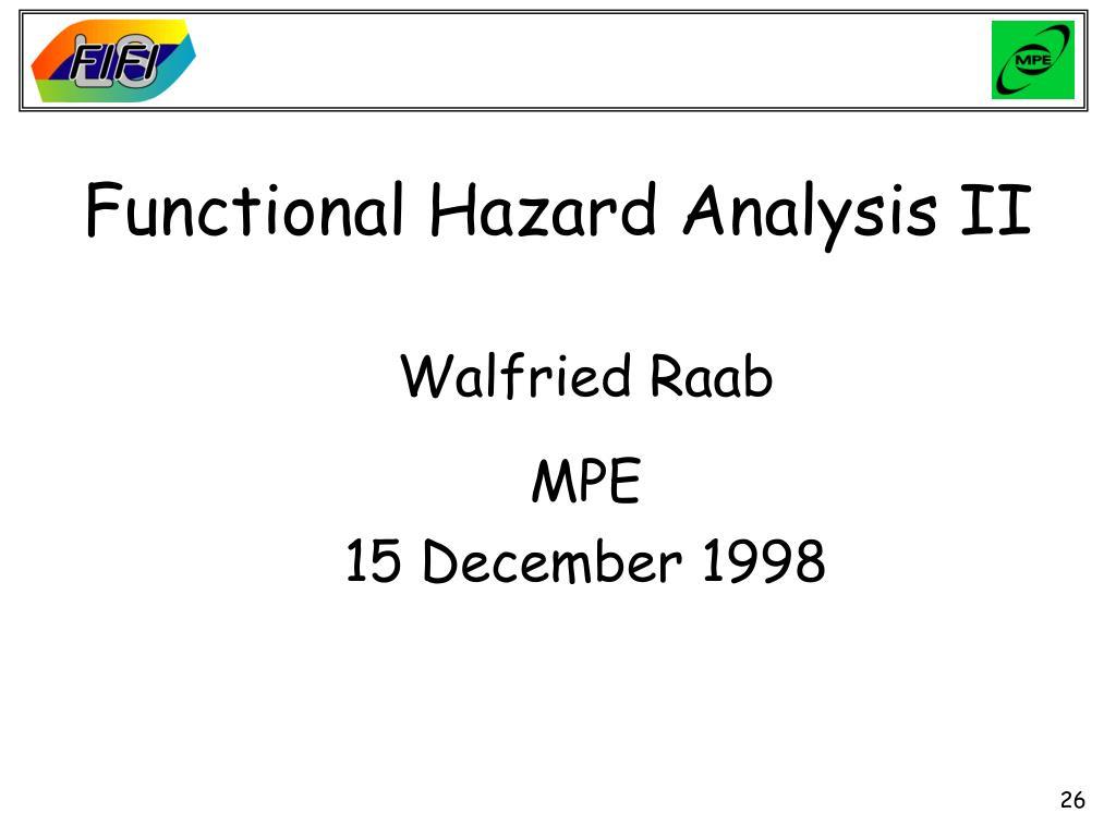 Functional Hazard Analysis II