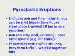 pyroclastic eruptions11