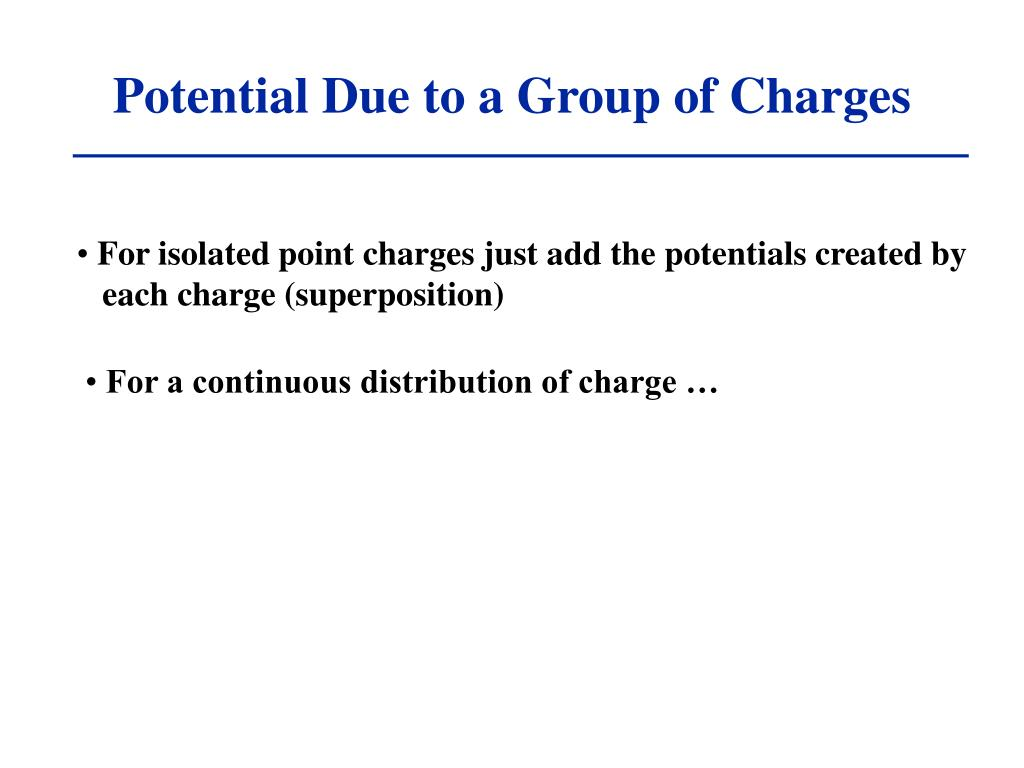 Potential Due to a Group of Charges