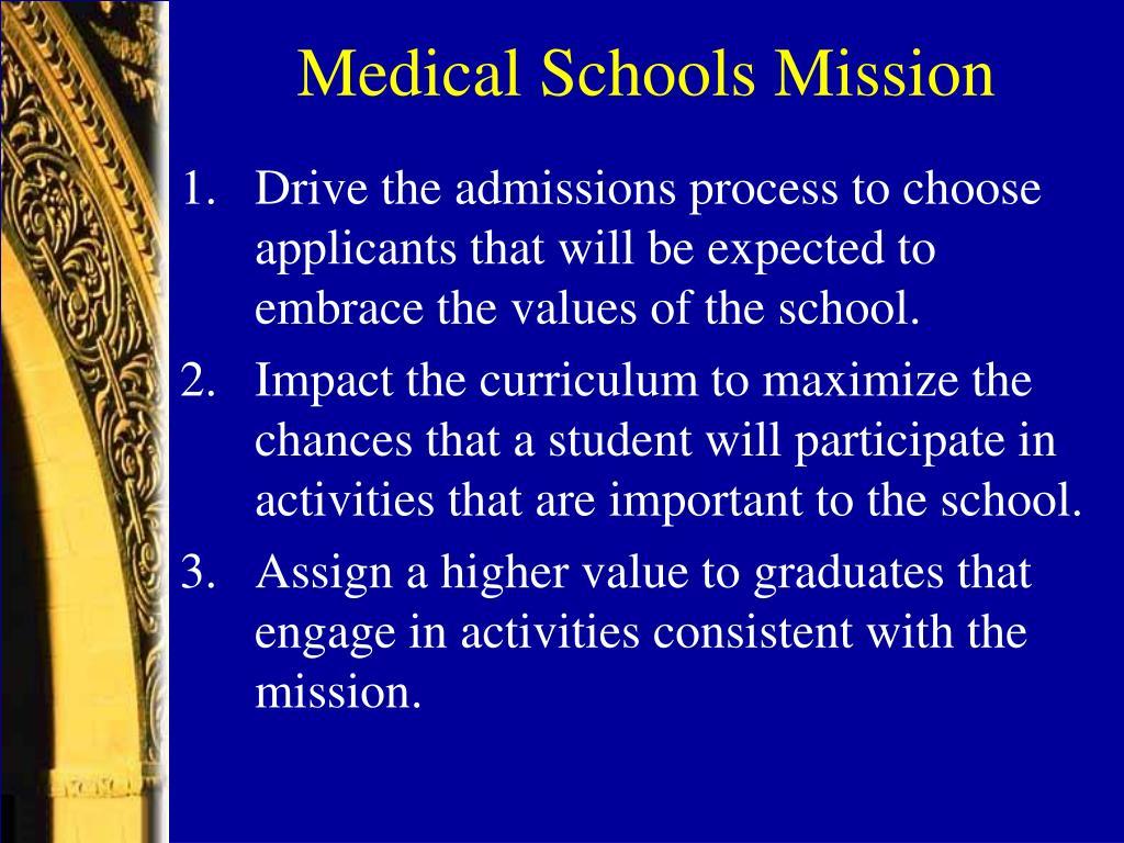 Medical Schools Mission