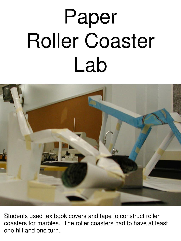 paper roller coaster lab l.