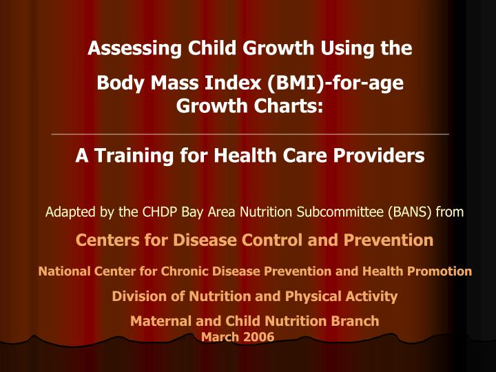 Assessing Child Growth Using the