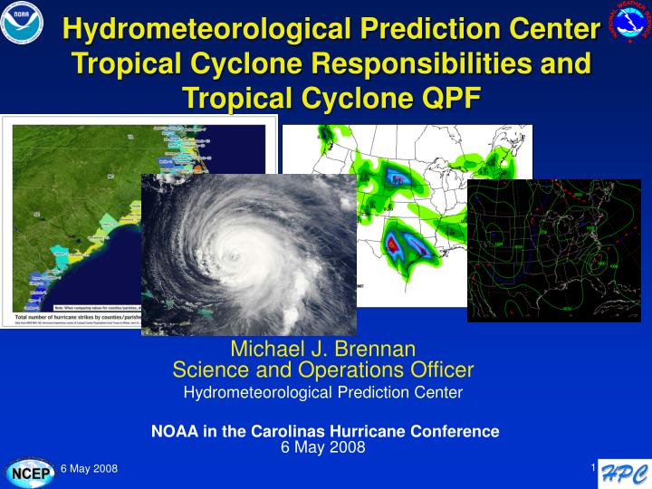 hydrometeorological prediction center tropical cyclone responsibilities and tropical cyclone qpf n.