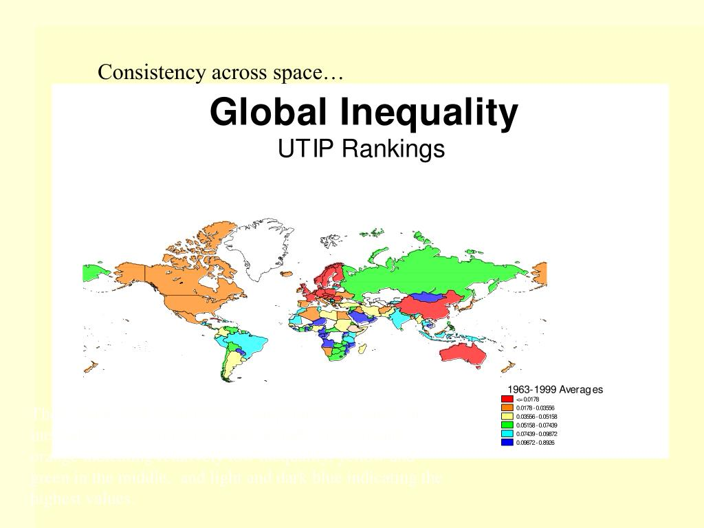 These maps rank countries by comparative measures of inequality over a long historical period, with red and orange indicating relatively low inequality, yellow and green in the middle,  and light and dark blue indicating the highest values.
