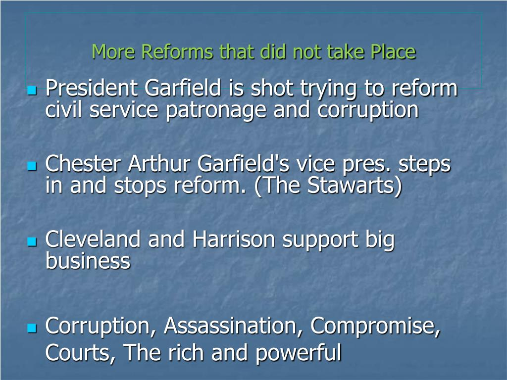 More Reforms that did not take Place