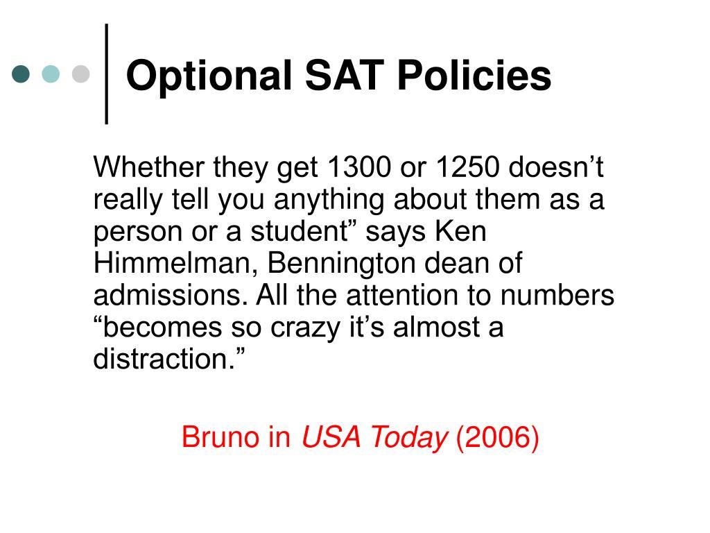 Optional SAT Policies