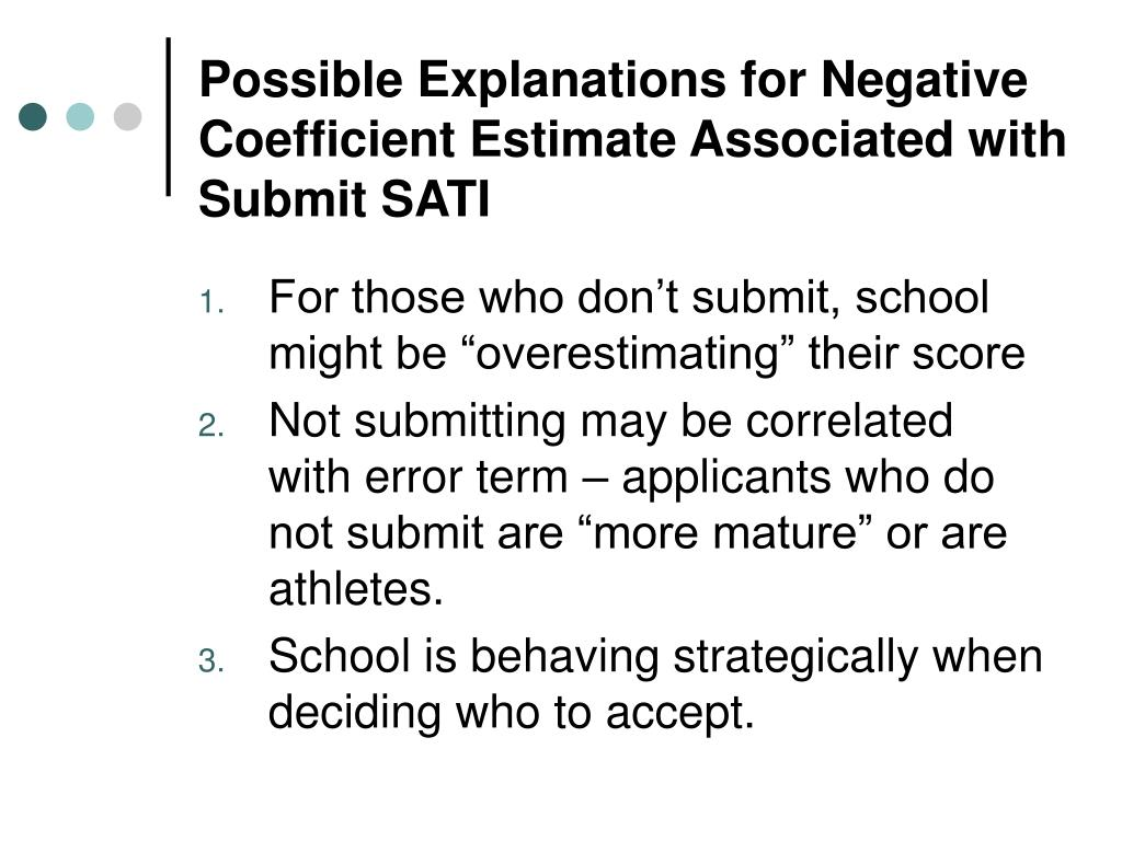 Possible Explanations for Negative Coefficient Estimate Associated with Submit SATI