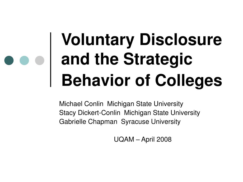 Voluntary Disclosure and the Strategic Behavior of Colleges