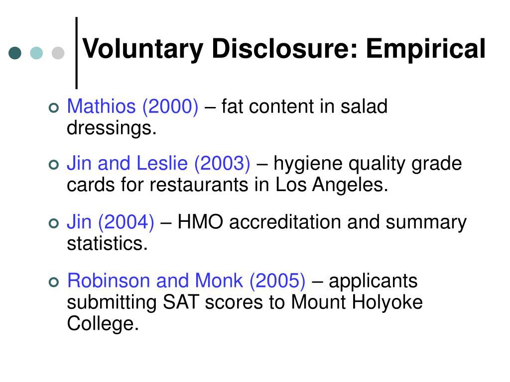 Voluntary Disclosure: Empirical