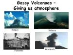 gassy volcanoes giving us atmosphere