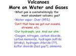 volcanoes more on water and gases