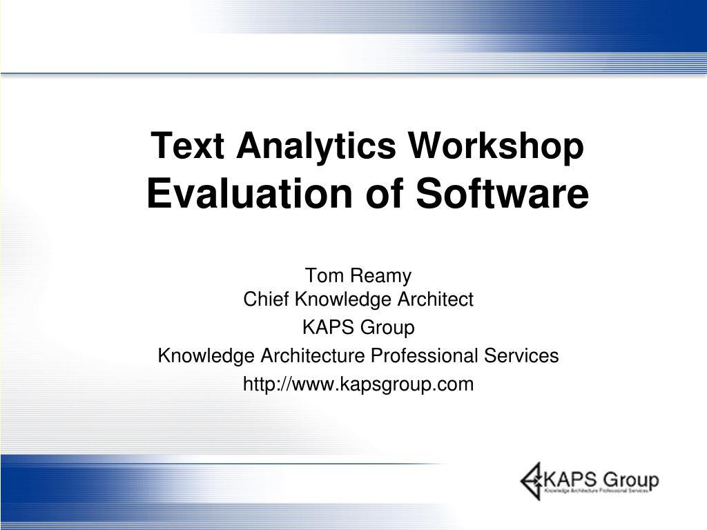 text analytics workshop evaluation of software l.