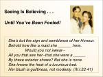 seeing is believing until you ve been fooled