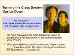turning the class system upside down