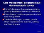 care management programs have demonstrated success