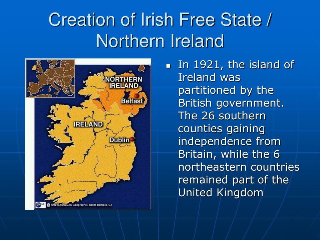 Creation of Irish Free State / Northern Ireland