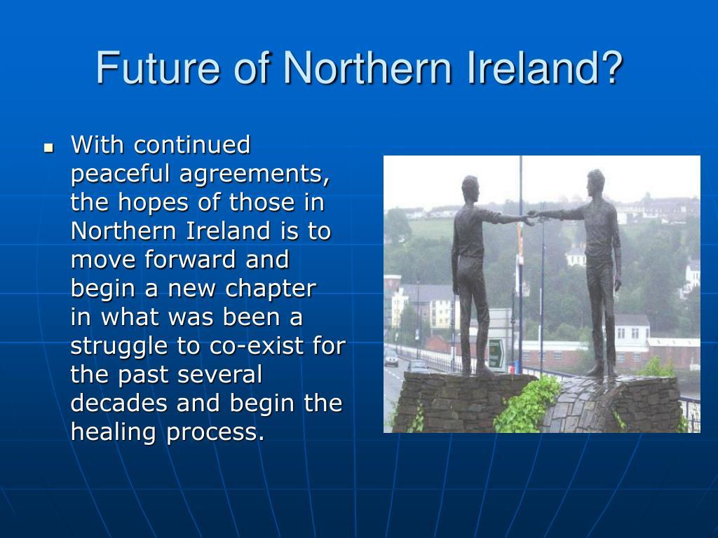 Future of Northern Ireland?